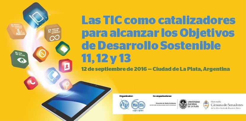 Evento TICs y desarrollo sostenible. 11,12 y 13 de septiembre en la Facultad de Informatica. UNLP